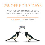 7% OFF for 7 DAYS  When You Buy 1 or More of Our 3 Special Signature Round, Cushion or Blue Diamonds