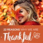 22 Reasons Why We're Thankful